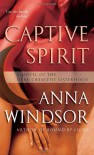 Captive Spirit: A Novel of the Dark Crescent Sisterhood - Anna Windsor