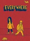 Everywhere (Elsewhere Book 4) - Michael Morpurgo, Julia Donaldson, Denise Mina