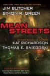 Mean Streets - Jim Butcher;Kat Richardson;Simon R. Green;Thomas E. Sniegoski