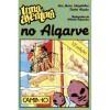Uma Aventura no Algarve - Ana Maria Magalhães, Isabel Alçada, Arlindo Fagundes