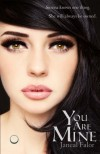 You Are Mine (Mine Series) (Volume 1) - Janeal Falor