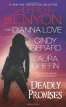 Deadly Promises - Sherrilyn Kenyon;Laura Griffin;Cindy Gerard;Dianna Love