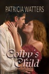 Colby's Child - Patricia Watters