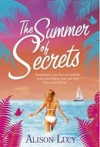 The Summer of Secrets  - The Early Years - Alison Lucy