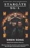 Stargate SG-1: Siren Song - Holly Scott, Jaimie Duncan