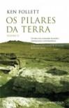 Os Pilares da Terra - Volume II - Ken Follett,  Alice Rocha