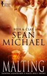 Malting (Beer and Clay) - Sean Michael
