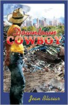 Downtown Cowboy - Jean Blasiar