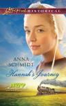 Hannah's Journey - Anna Schmidt