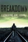 Breakdown - Katherine Amt Hanna