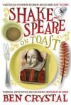 Shakespeare on Toast - Ben Crystal