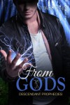 From Gods - Mary Ting, Maxine Bringenberg, Lindsay Kendal