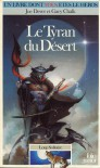 Le Tyran du Désert (Loup Solitaire, #5) - Joe Dever, Gary Chalk