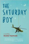 The Saturday Boy - David    Fleming