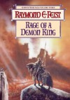 Rage Of A Demon King (Serpentwar Saga) - Raymond E. Feist