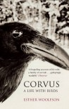 Corvus: A Life With Birds - Esther Woolfson