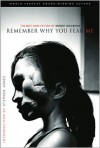 Remember Why You Fear Me: The Best Dark Fiction of Robert Shearman - Robert Shearman