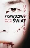 Prawdziwy świat - Natsuo Kirino