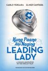 Kung Paano Ako Naging Leading Lady - Carlo Vergara, Elmer Cantada, Nida Ramirez, Kyra Ballesteros