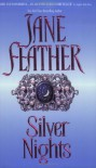 Silver Nights - Jane Feather