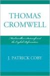Thomas Cromwell - Patrick Coby