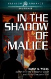 In the Shadow of Malice - Nancy C. Weeks