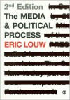 The Media and Political Process - Eric P. Louw