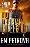 Hot Louisiana Knight - Em Petrova