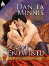 Love Entwined - Danita Minnis