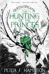 The Hunting of the Princes - Peter F. Hamilton