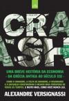 Crash!: Uma Breve História da Economia: Da Grécia Antiga ao Século XXI - Alexandre Versignassi
