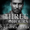 Three Hours: Seven, Book 5 - Dannika Dark, Nicole Poole