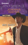 Big Shot - Joanna Wayne