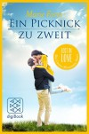Ein Picknick zu zweit: Lost in Love Die Green-Mountain-Serie/Story 2 - Marie Force, Andrea Fischer
