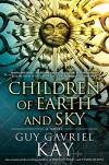 Children of Earth and Sky - Guy Gavriel Kay