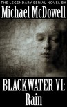 Blackwater VI: Rain - Michael McDowell