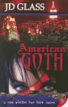 American Goth - J.D. Glass