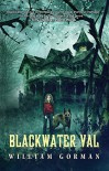 Blackwater Val - William Gorman