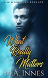 What Really Matters - M.A. Innes