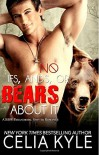 By Celia Kyle No Ifs, Ands, or Bears About It: Paranormal BBW Romance (Grayslake) (Volume 1) [Paperback] - Celia Kyle