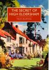The Secret of High Eldersham - Miles Burton