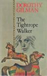 The Tightrope Walker - Dorothy Gilman
