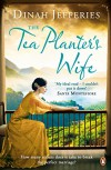 The Tea Planter's Wife - Dinah Jefferies