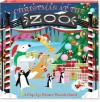 Christmas at the Zoo: A Pop-Up Winter Wonderland - George White, Bruce Foster