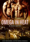Omega in Heat: Lingering Arms Complete Series - M/M Paranormal Mpreg Gay Romance - Aiden Bates