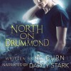 North on Drummond - K.C. Burn, Darcy Stark