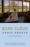 Bird Cloud: A Memoir of Place - Annie Proulx