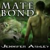 Mate Bond -  Jennifer Ashley, Cris Dukehart
