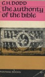 The Authority Of The Bible - Clement H.  Dodd