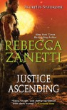 Justice Ascending (The Scorpius Syndrome) - Rebecca Zanetti